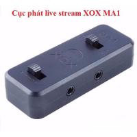 Cục phát live stream XOX MA1