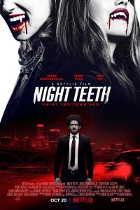 Night Teeth 2021 - Nang Sắc Trong Đêm