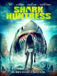 Shark Huntress 2021 - Cá Mập Ăn Thịt Người